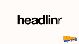 Headlinr Review and Bonuses