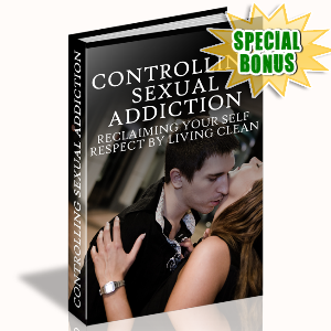 Special Bonuses - June 2015 - Controlling Sexual Addiction