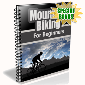 Special Bonuses - June 2015 - Mountain Biking For Beginners