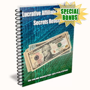 Special Bonuses - June 2015 - Lucrative Affiliate Marketing Secrets Revealed