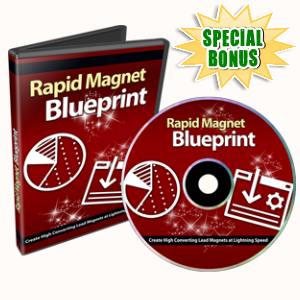 Special Bonuses - June 2015 - Rapid Magnet Blueprint Video Series