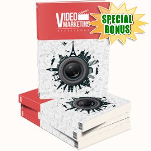 Special Bonuses - June 2015 - Video Marketing Excellence