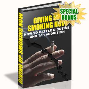 Special Bonuses - June 2015 - Giving Up Smoking Now