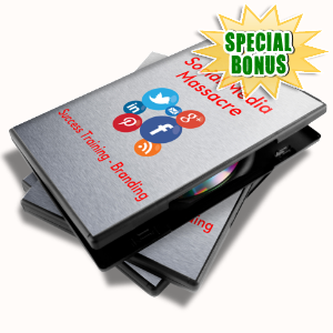 Special Bonuses - June 2015 - SMM Branding Training Video