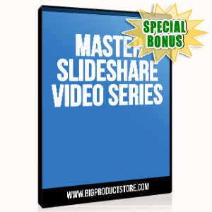 Special Bonuses - June 2015 - Master Slideshare Video Series