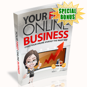 Special Bonuses - June 2015 - Your First Online Business