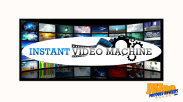 Instant Video Machine Review and Bonuses
