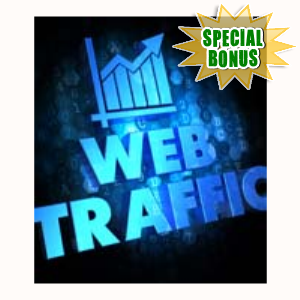 Special Bonuses - July 2015 - Traffic Inferno Video Series