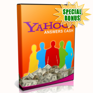 Special Bonuses - July 2015 - Yahoo Answers Cash Video Course