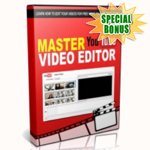 Special Bonuses - July 2015 - Master You Tube Video Editor Video Series