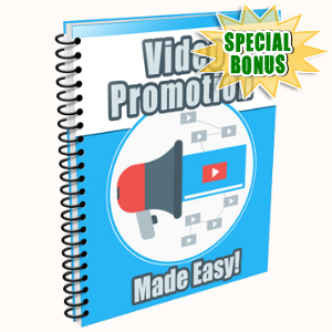 Special Bonuses - July 2015 - Video Promotion Made Easy