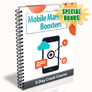 Special Bonuses - July 2015 - Mobile Marketing Boosters