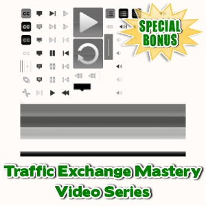Special Bonuses - July 2015 - Traffic Exchange Mastery Video Series