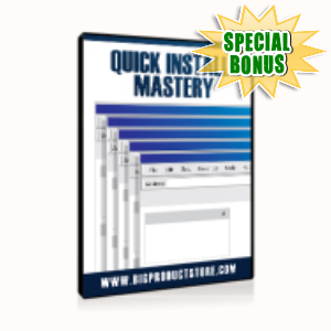Special Bonuses - July 2015 - Quick Install Mastery