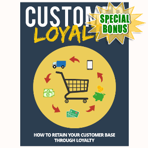 Special Bonuses - July 2015 - Customer Loyalty