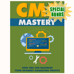 Special Bonuses - July 2015 - Content Management System ( CMS ) Mastery