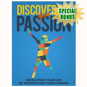 Special Bonuses - July 2015 - Discovering Your Passion