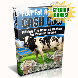 Special Bonuses - July 2015 - Full Fat Adsense Cash Cow
