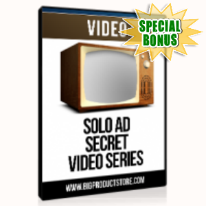 Special Bonuses - July 2015 - Solo Ad Secrets Video Series