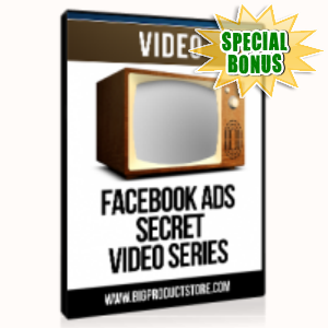 Special Bonuses - July 2015 - Facebook Ad Secrets Video Series