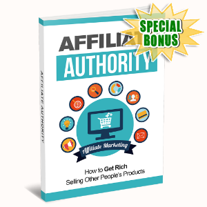 Special Bonuses - July 2015 - Affiliate Authority Guide