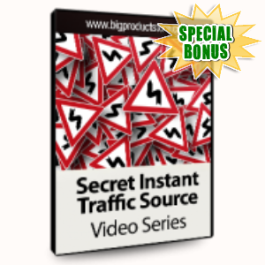 Special Bonuses - July 2015 - Secret Instant Traffic Sources Video Series