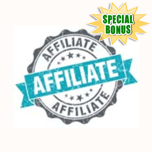 Special Bonuses - July 2015 - Affiliate Mastery Video Series