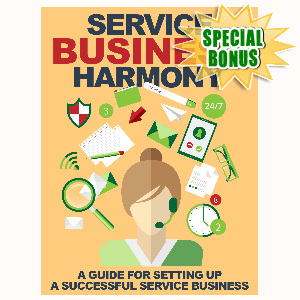 Special Bonuses - July 2015 - Service Business Harmony
