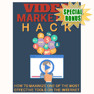 Special Bonuses - July 2015 - Video Marketing Hack