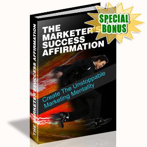 Special Bonuses - July 2015 - The Marketer's Success Affirmation