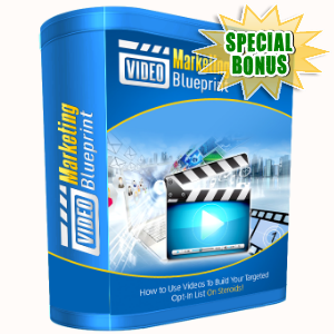 Special Bonuses - July 2015 - Video Marketing Blueprint