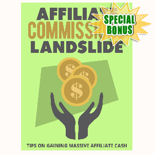 Special Bonuses - July 2015 - Affiliate Commissions Landslide