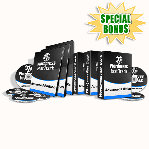 Special Bonuses - August 2015 - WordPress Fast Track (Advanced) Video Series