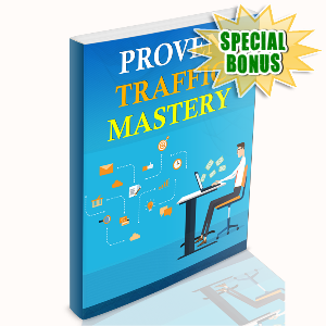 Special Bonuses - August 2015 - Proven Traffic Mastery