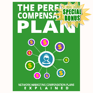 Special Bonuses - August 2015 - The Perfect Compensation Plan
