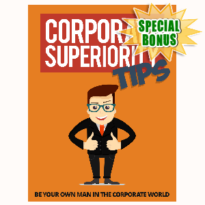 Special Bonuses - August 2015 - Corporate Superiority Tips