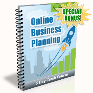 Special Bonuses - August 2015 - Online Business Planning