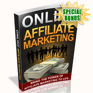 Special Bonuses - August 2015 - Online Affiliate Marketing