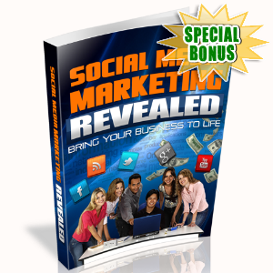 Special Bonuses - August 2015 - Social Media Marketing Revealed