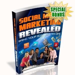 Special Bonuses - August 2015 - Social Media Marketing Revealed