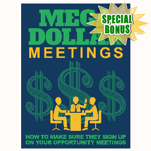 Special Bonuses - August 2015 - Mega Dollar Meetings