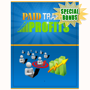 Special Bonuses - August 2015 - Paid Traffic Profits Guide