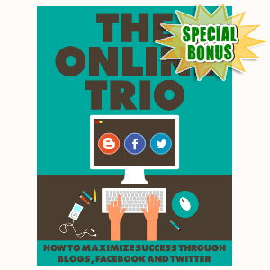 Special Bonuses - August 2015 - The Online Trio
