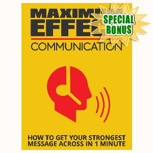 Special Bonuses - August 2015 - Maximum Effect Communication