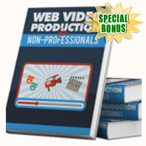 Special Bonuses - August 2015 - Web Video Production