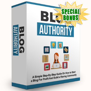 Special Bonuses - August 2015 - Blog Authority Upgrade Video Series