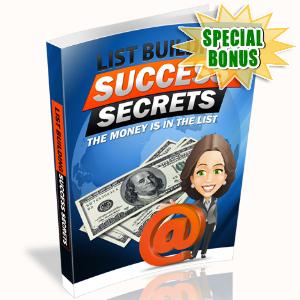 Special Bonuses - August 2015 - List Building Success Secrets