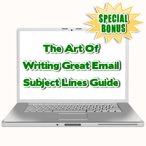 Special Bonuses - August 2015 - The Art Of Writing Great Email Subject Lines Guide