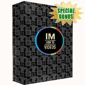 Special Bonuses - August 2015 - IM How To Videos PRO Pack Part 3