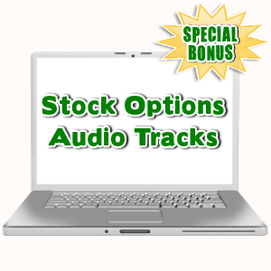 Special Bonuses - August 2015 - Stock Options Audio Tracks